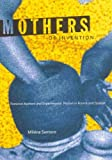 img - for Mothers of Invention: Feminist Authors and Experimental Fiction in France and Quebec book / textbook / text book
