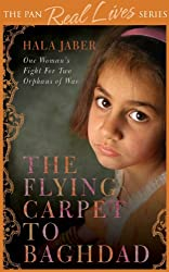 The Flying Carpet to Baghdad: One Woman's Fight for Two Orphans of War