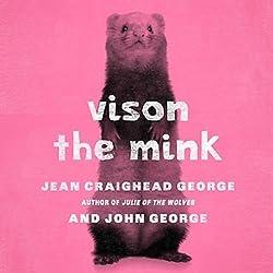 Vison the Mink
