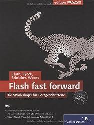 Flash fast forward: Workshops zu Flash CS3 (Galileo Design)