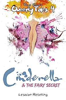 Cinderella & the Fairy Secret (Queerky Tales #4) by [Ethan, Rhys]