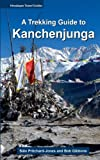 img - for A Trekking Guide to Kanchenjunga (Himalayan Travel Guides) book / textbook / text book