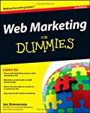 Web Marketing for Dummies, Jan Zimmerman, 1118065166