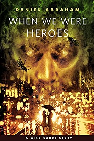 book cover of When We Were Heroes