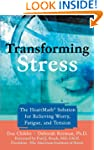 Transforming Stress: The Heartmath So...