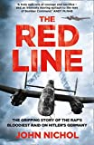 The Red Lines: The Gripping Account Of The RAF's Bloodiest Raid On Hitler's Germany