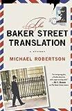 The Baker Street Translation: A Mystery (The Baker Street Letters)