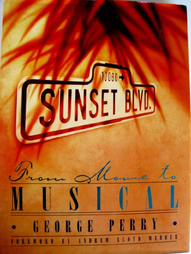Sunset Boulevard: From Movie to Musical from Brand: Henry Holt n Co