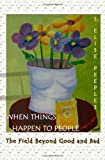 When Things Happen to People, S. Elise Peeples, 0965657647