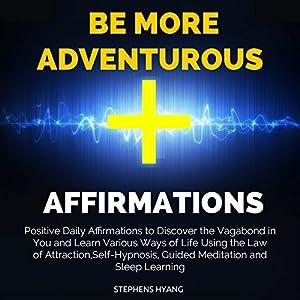 Be More Adventurous Affirmations Speech
