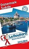 Le Routard Danemark, Suède 2013/2014 par Guide du Routard