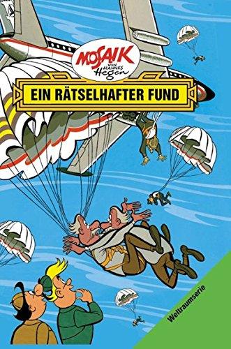 Mosaik von Hannes Hegen: Ein rätselhafter Fund (Mosaik von Hannes Hegen - Weltraum-Serie, Band 4) Gebundenes Buch – 1. April 2017 Lothar Dräger 3730216074 empfohlenes Alter: ab 8 Jahre Comic