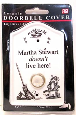 "FIGI GRAPHICS, INC. Ceramic Doorbell Cover ""Martha Stewart doesn't live here"""