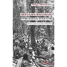 Réfugiés rwandais entre marteau et enclu