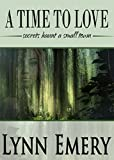 A Time To Love (Louisiana Love Series Book 1)