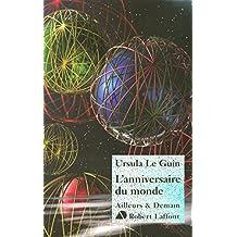L'anniversaire du monde (AILLEURS DEMAIN) (French Edition)