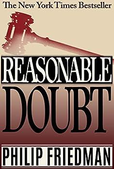 Reasonable Doubt by [Friedman, Philip]