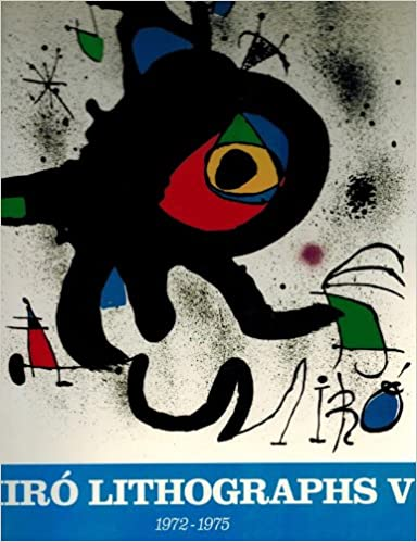Joan Miró Lithographs: 1972-1975. A Catalogue Raisonné: Patrick ...