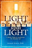 Light upon Light, Andrew Vidich, 1600700594