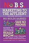 No B.S. Marketing to the Affluent: Th...