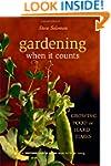 Gardening When It Counts: Growing Foo...
