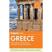 Fodor's Greece: with Great Cruises & the Best Islands