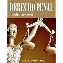 Derecho Penal - Manual de oposiciones (Spanish Edition)