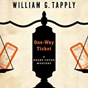 One-Way Ticket: Brady Coyne, Book 25 | William G. Tapply