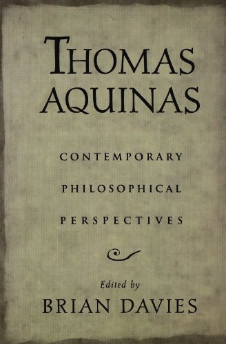Thomas Aquinas: Contemporary Philosophical Perspectives by Oxford University Press
