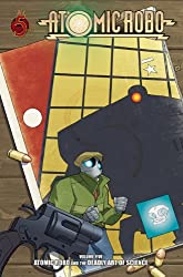 Atomic Robo Volume 5: Deadly Art of Science TP