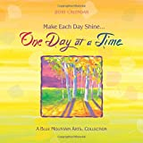 img - for 2018 Calendar: Make Each Day Shine... One Day at a Time, 7.5