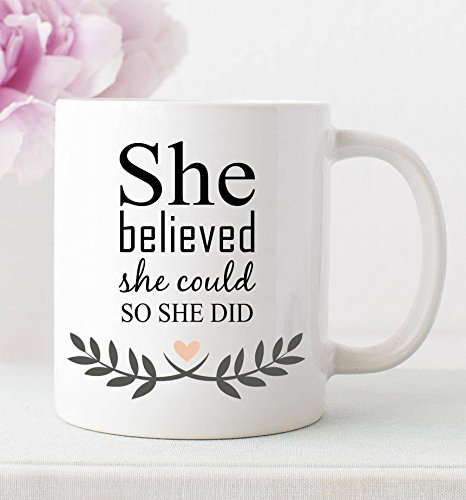 She Believed She Could So She Did, Inspirational coffee mug, Quote cup, Mother gift, Woman Gift, Gift Idea For Her, 11oz - Did Sunglasses