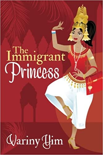 Amazon com: The Immigrant Princess (9781941478189): Variny Yim: Books