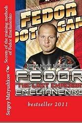 RUSSIAN SAMBO. THE METHOD OF FIGHT FEDOR EMELIANENKO (book 1. the basic technique sambo) (English Edition)