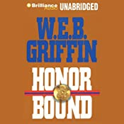 Honor Bound | W. E. B. Griffin