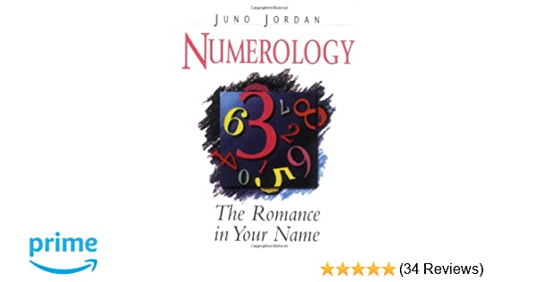 Numerology the romance in your name dr juno jordan jamie grant numerology the romance in your name dr juno jordan jamie grant 9780875162270 amazon books fandeluxe Choice Image