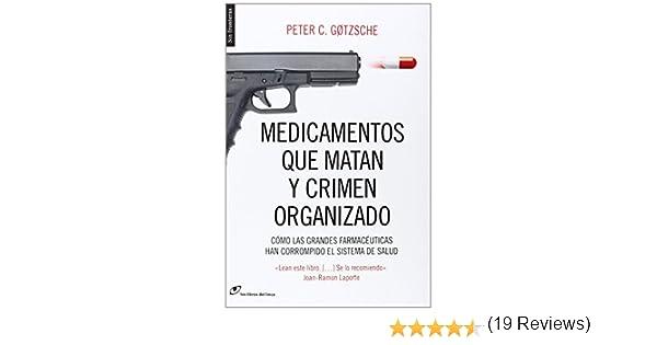 Medicamentos que matan y crimen organizado: Cómo las grandes ...