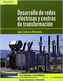 Desarrollo de redes el?ctricas y centros de transformaci?n: TRASHORRAS