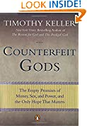 #10: Counterfeit Gods: The Empty Promises of Money, Sex, and Power, and the Only Hope that Matters