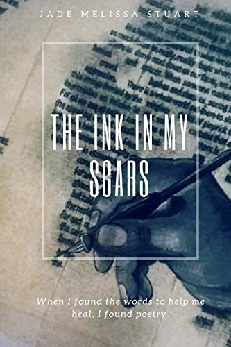 The Ink In My Scars