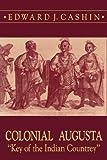 Colonial Augusta, Edward J. CASHIN, 0865542171