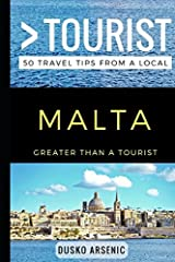 Greater Than a Tourist – Malta: 50 Travel Tips from a Local Paperback