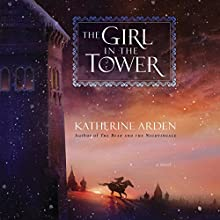 The Girl in the Tower: A Novel Audiobook by Katherine Arden Narrated by Kathleen Gati