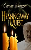 Hemingway Quest, Camac Johnson, 1494291134