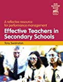 Effective Teachers in Secondary Schools : A Reflective Resource for Performance Management, Swainston, Tony, 1855394634