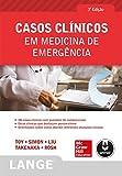 img - for Casos Cl nicos em Medicina de Emerg ncia (Lange) (Portuguese Edition) book / textbook / text book