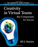 img - for Creativity in Virtual Teams: Key Components for Success: 1st (First) Edition book / textbook / text book