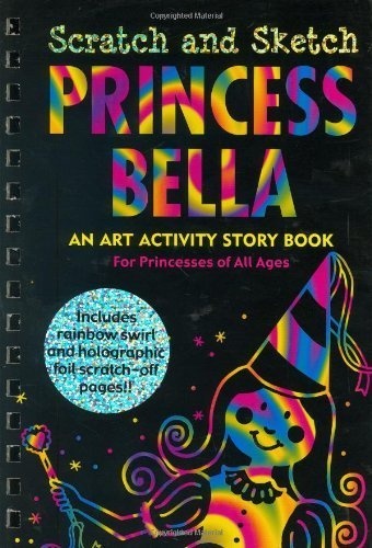 By Heather Zschock - Princess Bella Scratch and Sketch: An Art Activity Book for Princesses of All Ages (1.2.2005) pdf