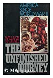 The Unfinished Journey : America since World War II, Chafe, William H., 0195036409