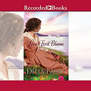 Love's First Bloom Audiobook